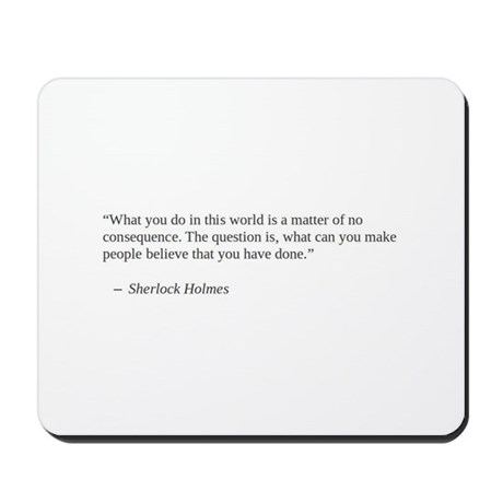Sherlock Holmes describes what matters Mousepad