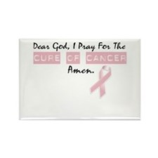 Dear God I Pray For The Cure of Cancer Rectangle M