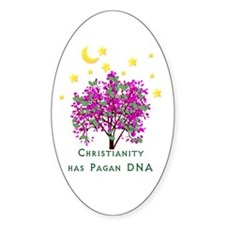 Christianity Has Pagan DNA Oval Decal