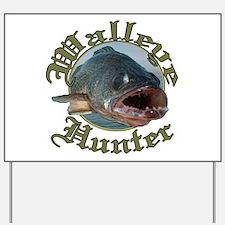 Walleye hunter 3 Yard Sign