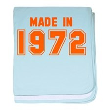 Made in 1972 baby blanket