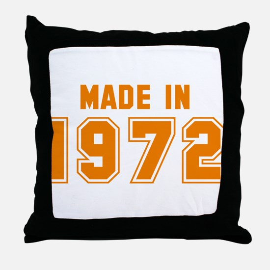 Made in 1972 Throw Pillow