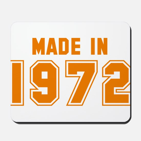 Made in 1972 Mousepad
