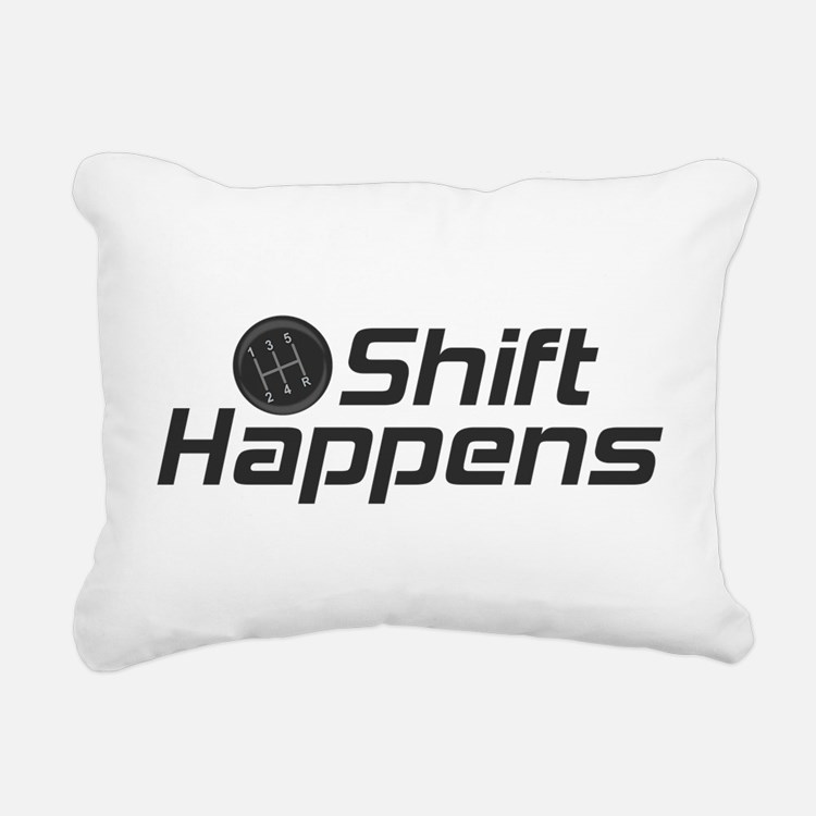 Shift Happens Rectangular Canvas Pillow
