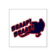 """Braap Braap Square Sticker 3"""" x 3"""""""