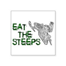 """Eat The Steeps Square Sticker 3"""" x 3"""""""