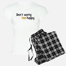 don't worry, run happy Pajamas