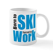 born to ski - forced to work Small Mug