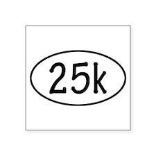 25k Oval Sticker