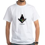 I know square and compass White T-Shirt