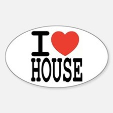 I love House Music Oval Decal