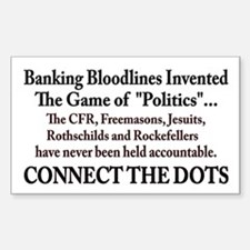 Banksters Invented Politics Decal