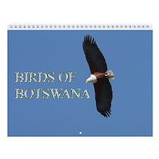 Birds Of Bostwana 2014 - Wall Calendar