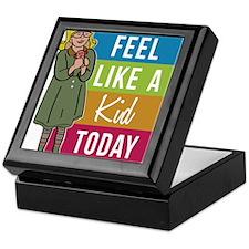Feel Like A Kid Today Keepsake Box