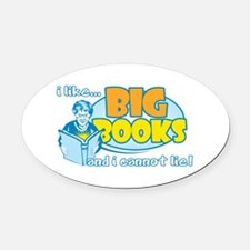 I Like Big Books Oval Car Magnet
