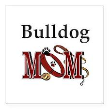 "Bulldog Mom Square Car Magnet 3"" x 3"""
