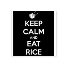 """Keep Calm and Eat Rice. Square Sticker 3"""" x 3"""""""