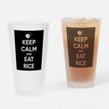 Keep Calm and Eat Rice. Drinking Glass
