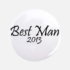 """Best Man 2013 (Basic black design) 3.5"""" Button"""