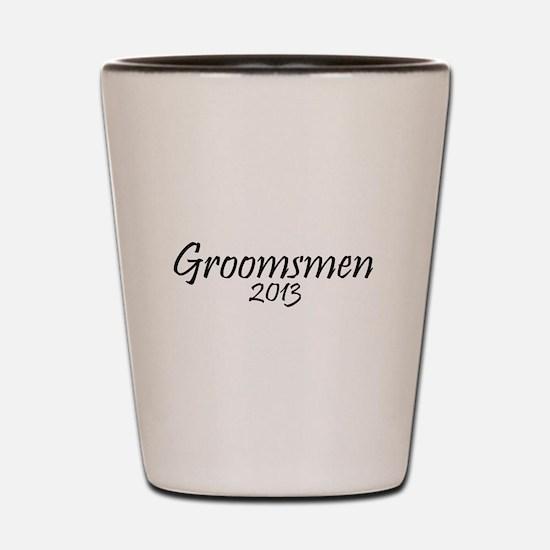 Groomsmen 2013 (Basic Black Design) Shot Glass