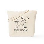 OHMYGODPONIES Tote Bag