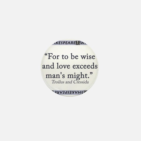For To Be Wise and Love Mini Button