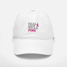 Real Men Wear Pink Baseball Baseball Cap