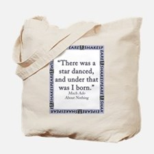There Was A Star Danced Tote Bag