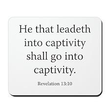 Revelation 13:10 Mousepad