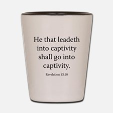 Revelation 13:10 Shot Glass