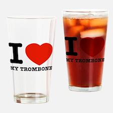 I Love My Trombone Drinking Glass