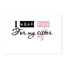 I Wear Pink For My Sister (BCA) Postcards (Package