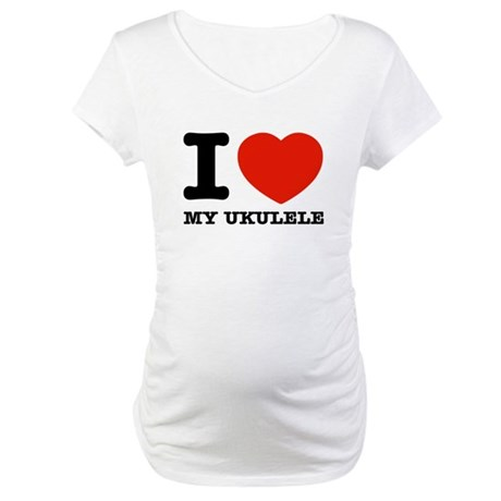 I Love My Ukulele Maternity T-Shirt