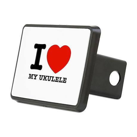 I Love My Ukulele Rectangular Hitch Cover