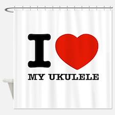 I Love My Ukulele Shower Curtain