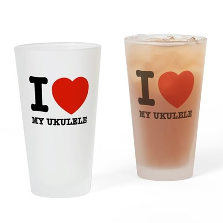 I Love My Ukulele Drinking Glass
