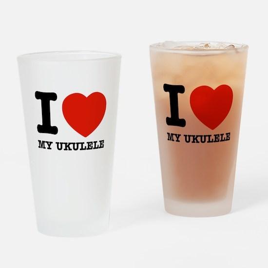 I Love My Ukulele Drinking Glass