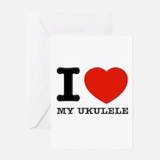 I Love My Ukulele Greeting Card