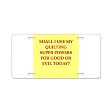 QUILTING.png Aluminum License Plate
