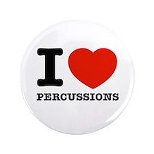 """I Love Percussions 3.5"""" Button"""