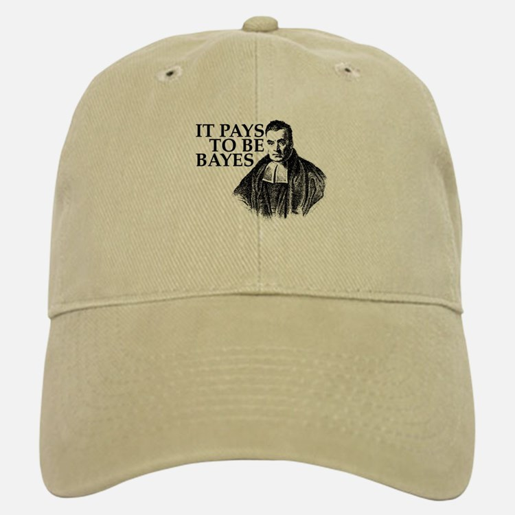 It pays to be Bayes. Baseball Baseball Cap