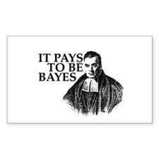 It pays to be Bayes. Decal