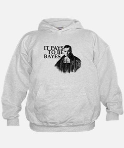 It pays to be Bayes. Hoodie