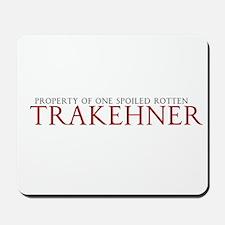Spoiled Rotten Trakehner Mousepad