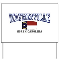 Waynesville, North Carolina NC USA Yard Sign