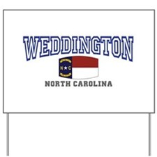 Weddington, North Carolina NC USA Yard Sign