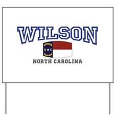 Wilson, North Carolina USA Yard Sign