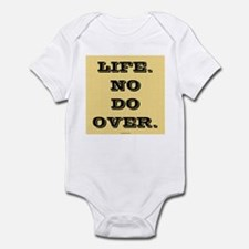 Life. No Do Over. Infant Creeper