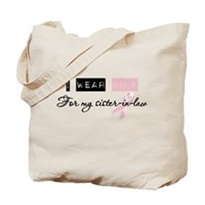 I Wear Pink For My Sister in law (BCA) Tote Bag