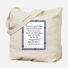 Men Are April When They Woo Tote Bag